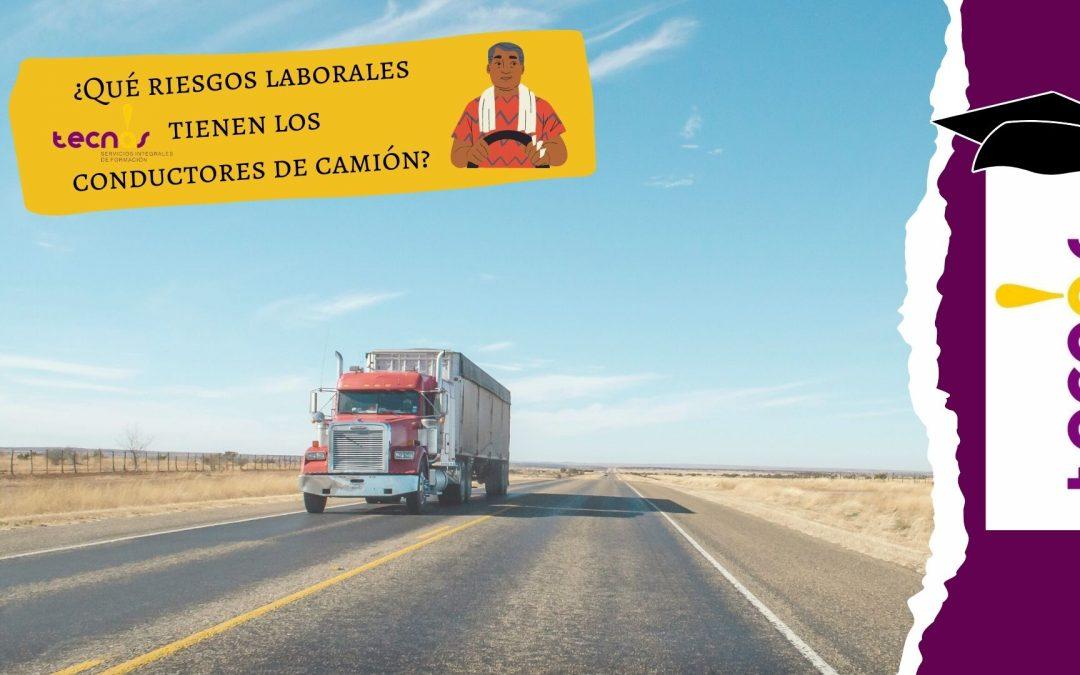 ¿Qué riesgos laborales tienen los conductores de camión?