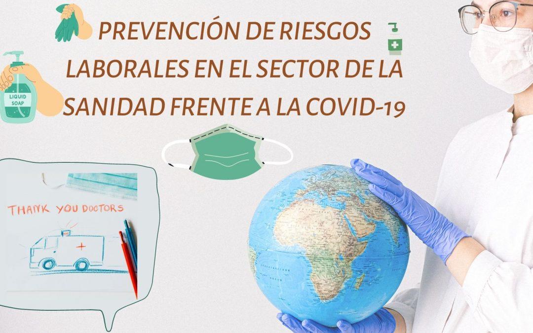 PREVENCIÓN DE RIESGOS LABORALES EN EL SECTOR DE LA SANIDAD FRENTE A LA COVID-19